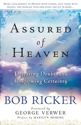9780578033860: Assured of Heaven, Defeating Doubts and Confirming Certainty