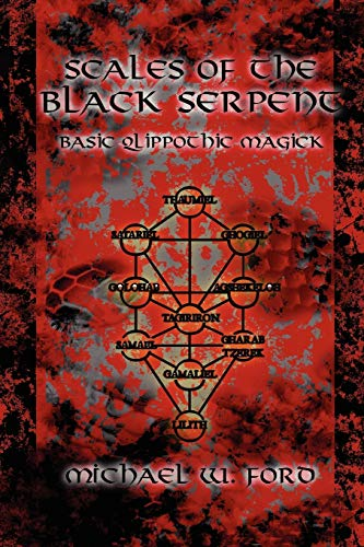 9780578034102: Scales of the Black Serpent - Basic Qlippothic Magick