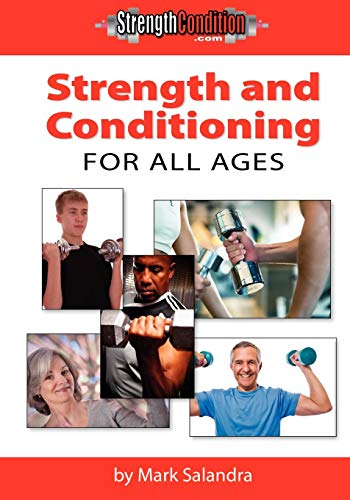 9780578035666: Strength and Conditioning For All Ages