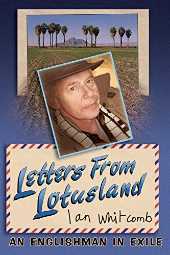 9780578036106: Letters from Lotusland: An Englishman in Exile