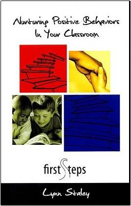 9780578037639: Nurturing Positive Behaviors in Your Classroom : The First Steps