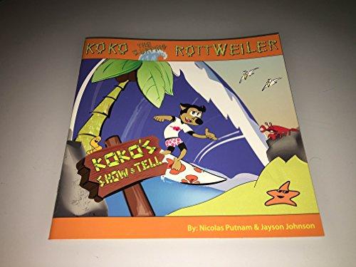 9780578038667: Koko The Surfing Rottweiler