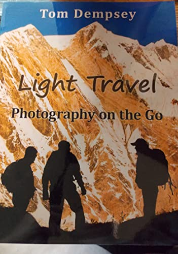 9780578039183: Light Travel: Photography on the Go