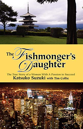 The Fishmonger's Daughter: Katsuko Suzuki; Tim Collie