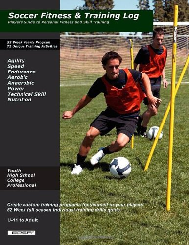 9780578041216: Soccer Fitness & Training Log