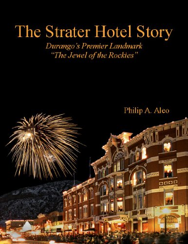9780578042374: The Strater Hotel Story, Durango's Premier Landmark,