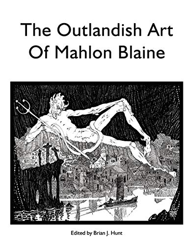 9780578043852: The Outlandish Art of Mahlon Blaine