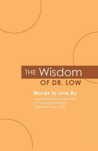 9780578044897: The Wisdom of Dr. Low: Words to Live By