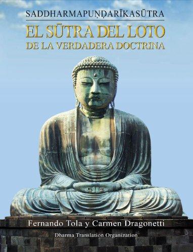 9780578045764: Sutra del Loto de la Verdadera Doctrina: Saddharmapundarika Sutra (Spanish Edition)