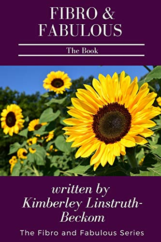 9780578045795: Fibro and Fabulous The Book