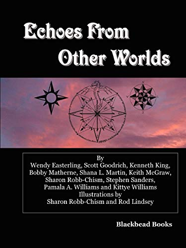 Echoes from Other Worlds (Paperback): Stephen Sanders, Kenneth