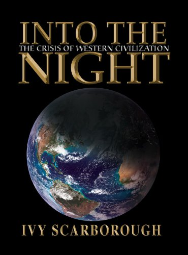 9780578046617: Into the Night: The Crisis of Western Civilization