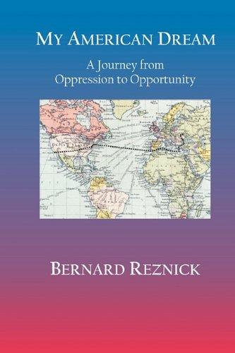 My American Dream: Bernard Reznick
