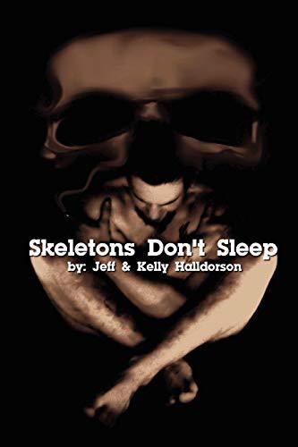 9780578049977: Skeletons Don't Sleep