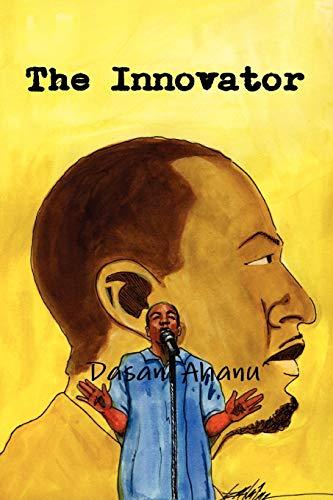 The Innovator: Dasan Ahanu