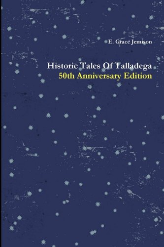 9780578051567: Historic Tales Of Talladega