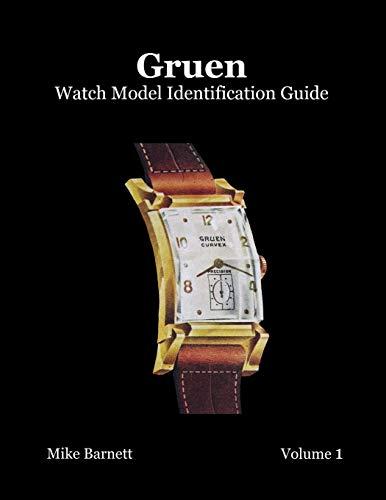 9780578051581: Gruen Watch Model Identification Guide