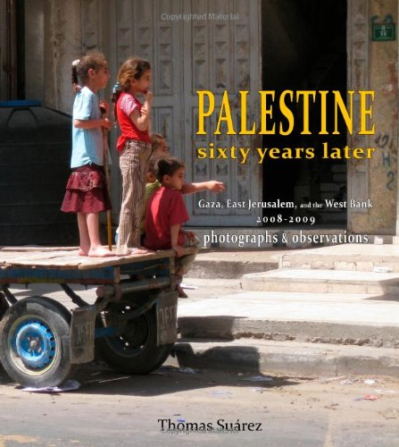 Palestine Sixty Years Later (0578051672) by Thomas Suarez