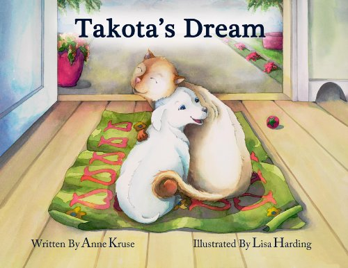 Takota's Dream: Kruse, Anne