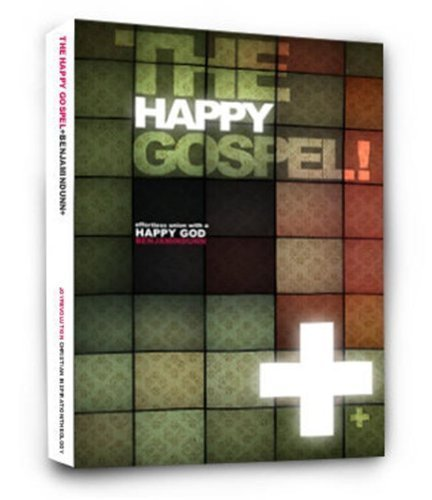 9780578053141: The Happy Gospel! by Benjamin Dunn (2010-08-01)