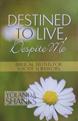 9780578054681: Destined To Live Despite Me