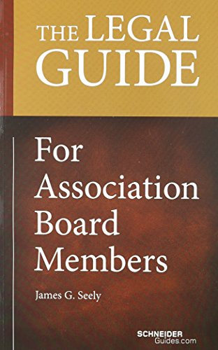 9780578058238: The Legal Guide for Association Board Members (Schneider Guides)