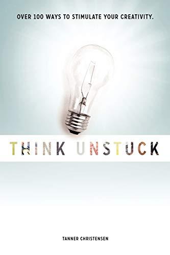 9780578058818: Think Unstuck