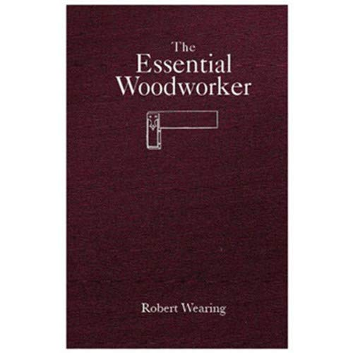9780578060446: The Essential Woodworker
