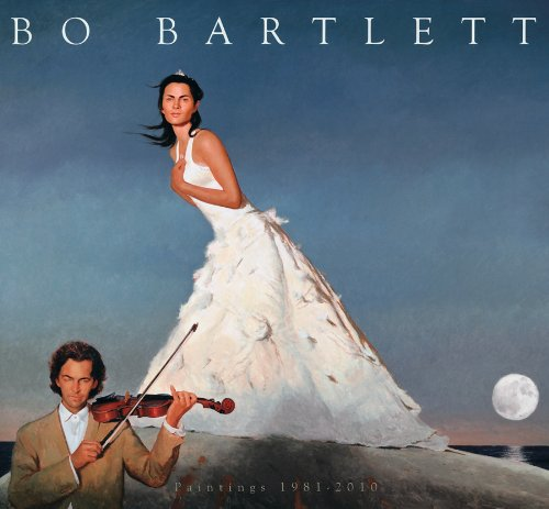 9780578061221: Bo Bartlett: Paintings 1981-2010
