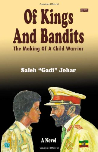 9780578061344: Of Kings and Bandits: The Making of a Child Warrior