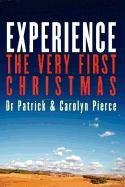 9780578062204: EXPERIENCE- The Very First Christmas