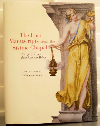9780578064277: The Lost Manuscripts From the Sistine Chapel an Epic Journey From Rome to Toledo