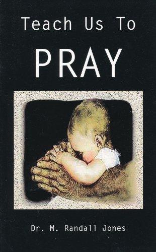 9780578064284: Teach Us To Pray