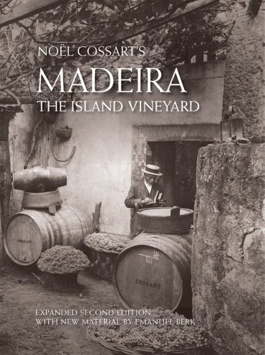 9780578066479: Madeira, The Island Vineyard (Expanded Second Edition)