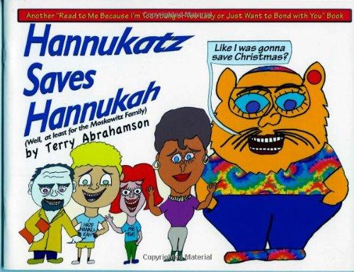 Hannukatz Saves Hannukah: Abrahamson, Terry