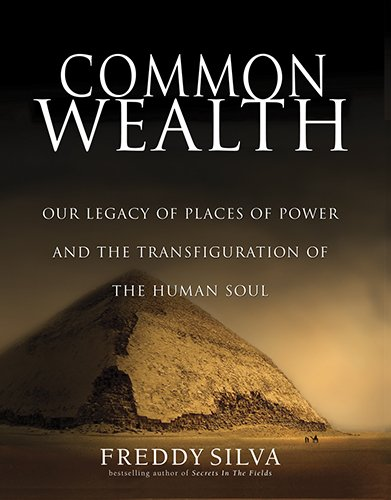 9780578068268: Common Wealth: The Origin of Places of Power and the Rebirth of Ancient Wisdom