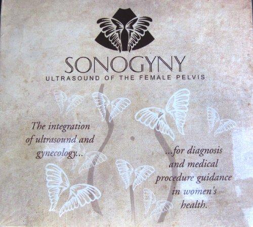 9780578069555: Sonogyny: Ultrasound of the female pelvis