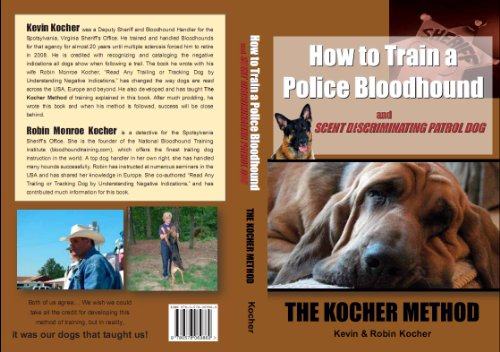 How to Train Police Bloodhound and Scent: Kevin Kocher