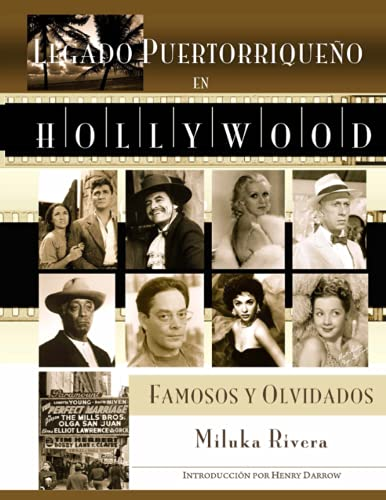 9780578069937: Legado Puertorriqueno en Hollywood: Famosos y Olvidados (Spanish Edition)