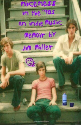 9780578072142: niceness in the nineties: An Indie Music Memoir