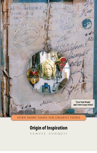 9780578072784: Origin of Inspiration: Seven Short Essays for Creative People