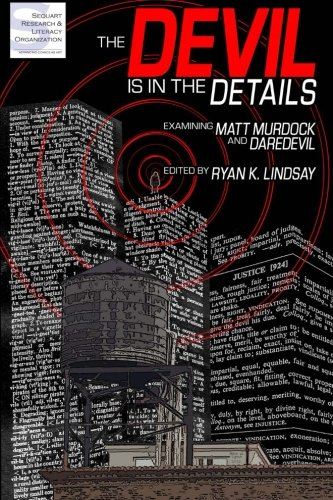 9780578073736: The Devil is in the Details: Examining Matt Murdock and Daredevil