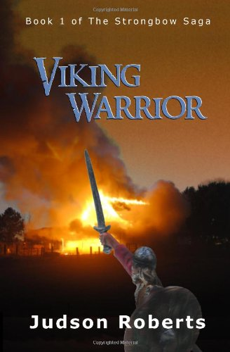 9780578076430: Viking Warrior (Strongbow Saga, Book 1)