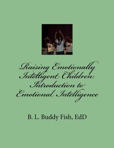 9780578076447: Raising Emotionally Intelligent Children:  Introduction to Emotional Intelligence