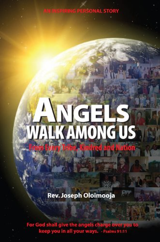 9780578078502: Angels Walk Among Us: From Every Tribe, Kindred and Nation