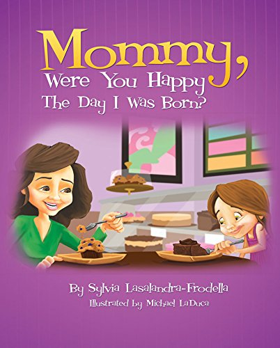 9780578078632: Mommy, Were You Happy The Day I Was Born?