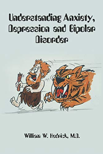 9780578079059: Understanding Anxiety, Depression and Bipolar Disorder