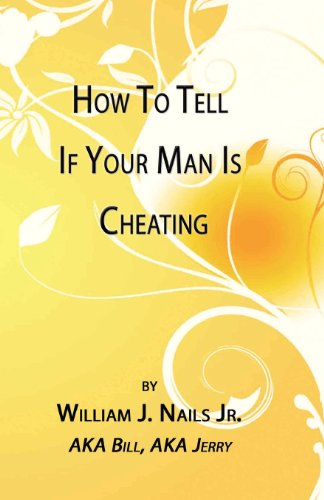 9780578080758: How to Tell If Your Man Is Cheating