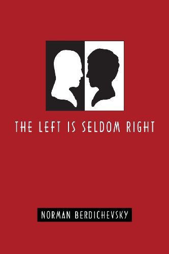 9780578080765: The Left Is Seldom Right