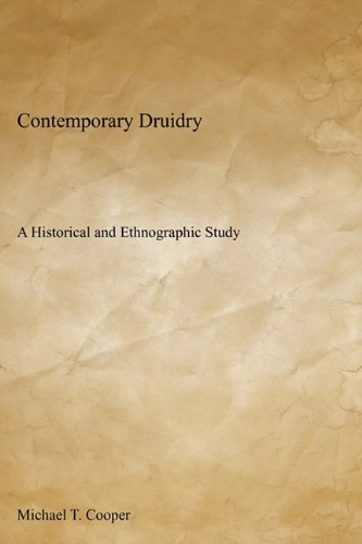 9780578080956: Contemporary Druidry: A Historical and Ethnographic Study